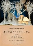 Architecture of the novel - a writer's handbook