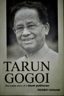 Review: Tarun Gogoi – the inside story of a blunt politician