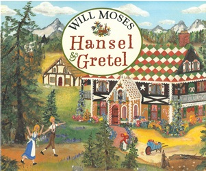 Hansel and Gretel book by Will Moses