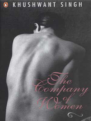 Book Review: The company of women – Khushwant Singh. by Bhabana Pathak