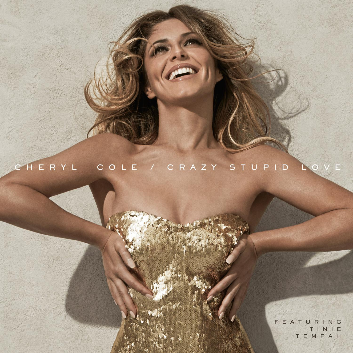 CHERYL COLE - NEW SINGLE **CRAZY STUPID LOVE**