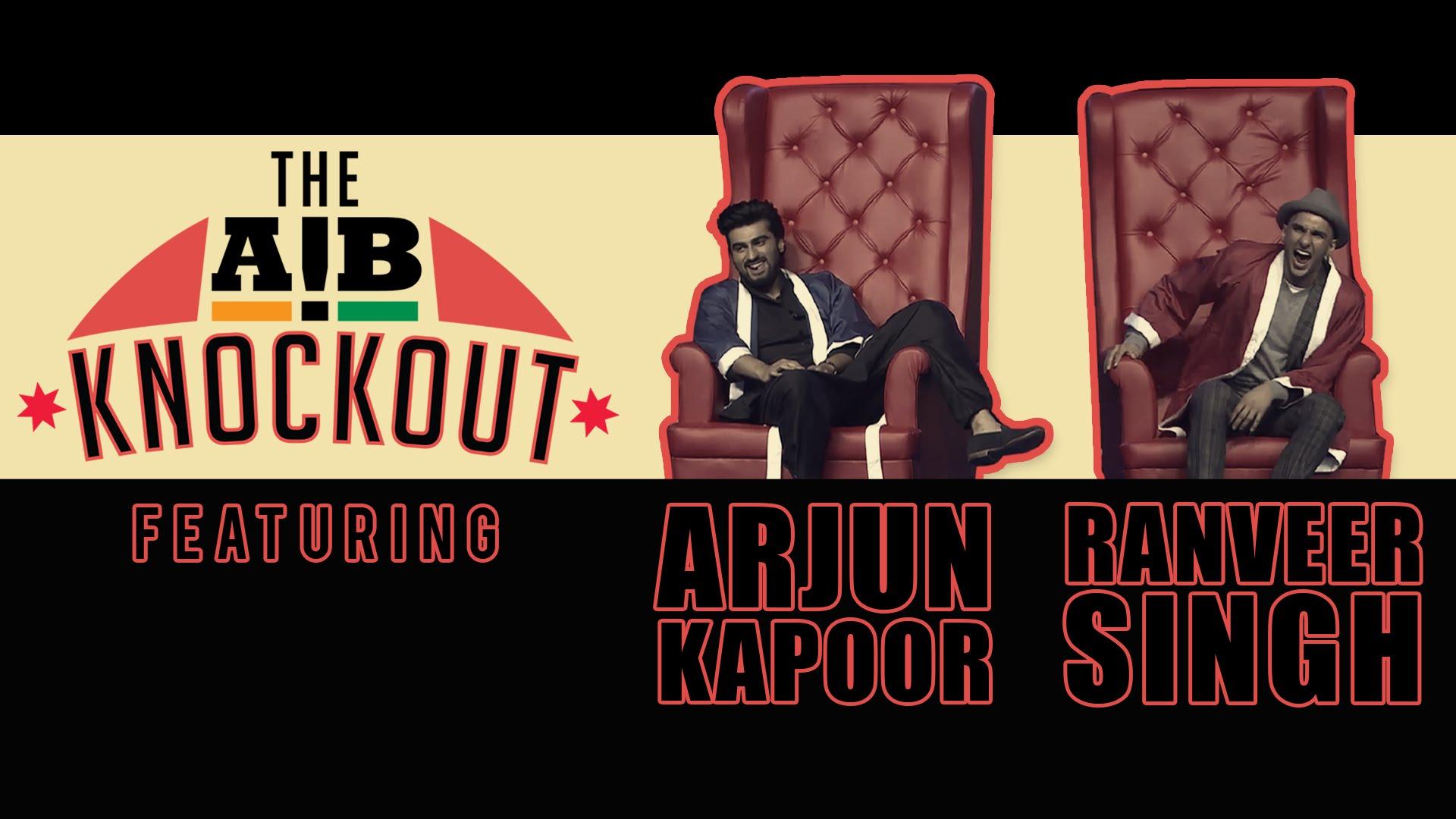 Trailer: AIB Knockout | Ranveer Singh, Arjun Kapoor, Karan Johar |