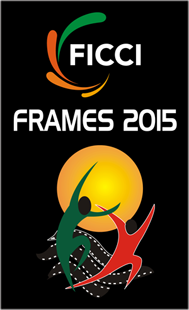 FICCI-FRAMES 2015 set to start onMarch 25