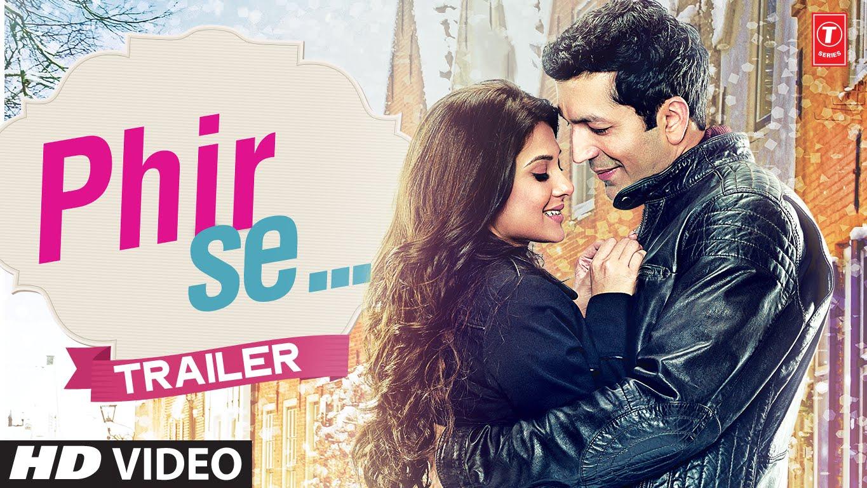 Trailer: Phir Se   Kunal Kohli, Jennifer Winget  