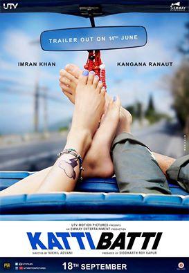 Trailer: Katti Batti  Imran Khan, Kangana Ranaut  