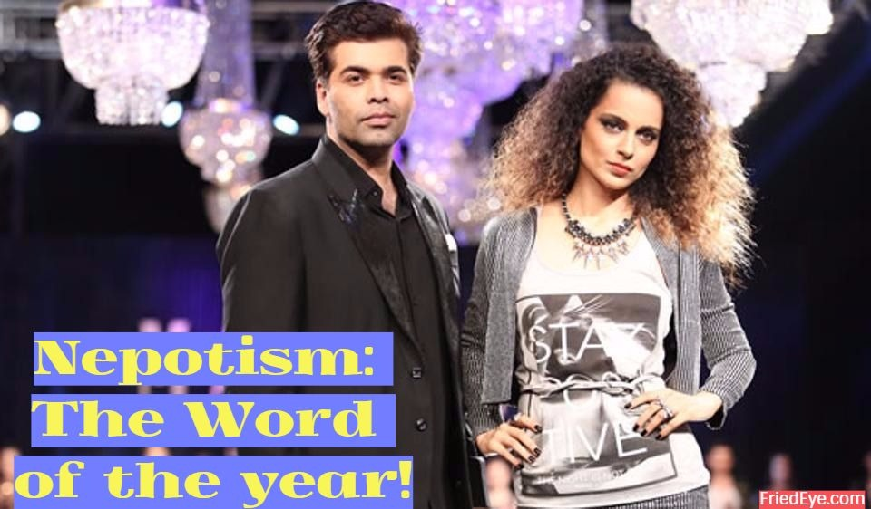 Nepotism: the word of year, and why Kangana Ranaut's grief is misplaced