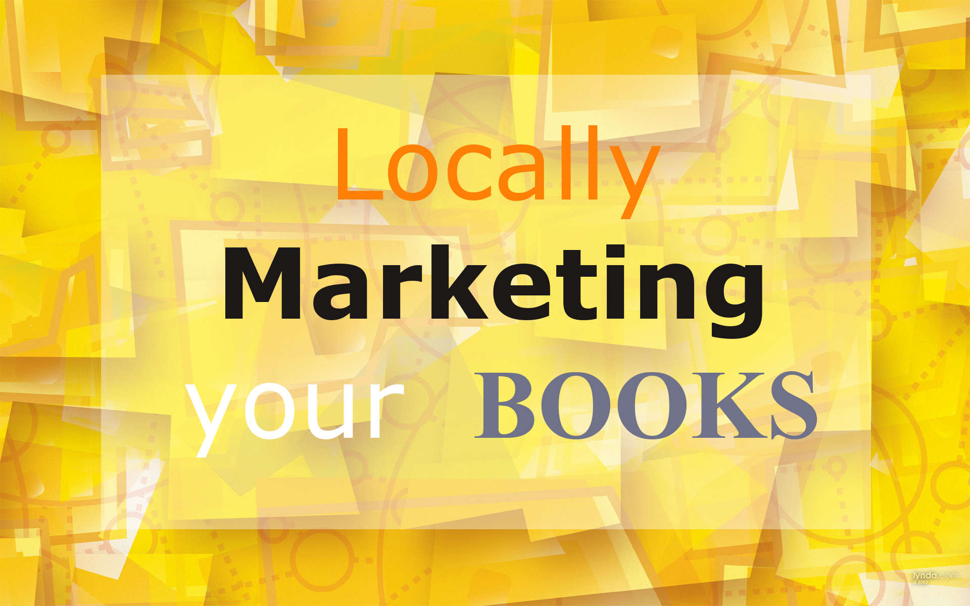 Locally Marketing Your Books