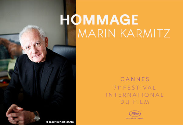 Marin Karmitz, honored by the 71st Festival de Cannes