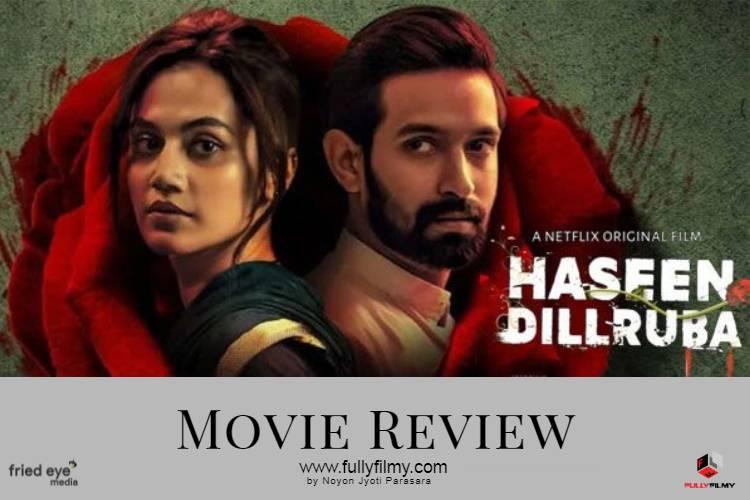 Movie Review: Haseen Dillruba